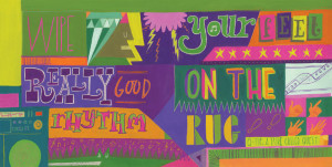 ... your feet really good on the rhythm rug' Q Tip, A Tribe Called Quest