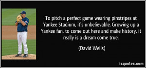 pinstripes at Yankee Stadium, it's unbelievable. Growing up a Yankee ...