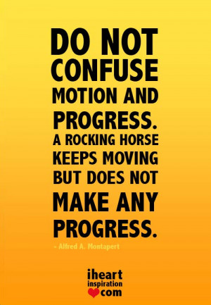 ... progress, A rocking horse keeps moving but does not make any progress