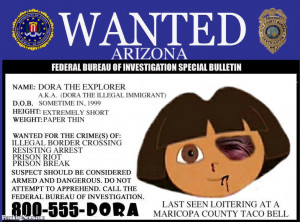 Dora The Explorer Illegal Immigrant