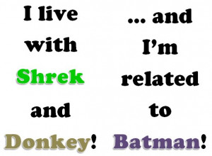 Shrek, Donkey and Batman