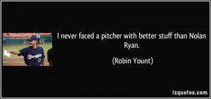 Nolan Ryan Quotes