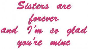 Sisters Forever Quotes Sayings Sister quotes and sayings