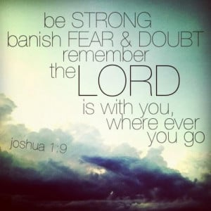 Banish Fear and Doubt