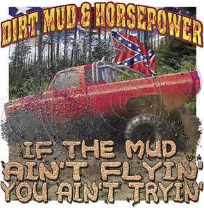 Dixie-Rebel-Mudding-Trucks-DIRT-MUD-HORSEPOWER-50-50-Gildan-Jerzees-T ...