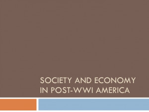 Post WWI American Society & Economy