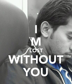 39 m Lost Without You Quotes