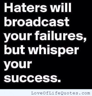 posts haters fact on haters dear haters success and failure success ...