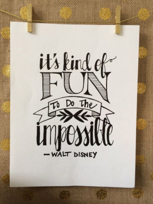 ... Quote, Calligraphy Quote, Art Quote, Walt Disney Quote, Quote Drawing