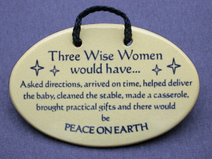 wise women plaque item 15076 three wise women would have asked ...