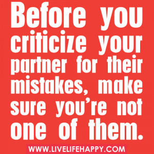 Before You Criticize Your Partner For Their Mistakes, Make Sure You ...