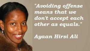 Ayaan Hirsi Ali Quotes 1