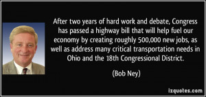 ... needs in Ohio and the 18th Congressional District. - Bob Ney