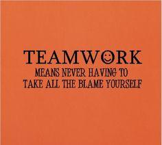 Teamwork quote   Leadership & Team Quotes