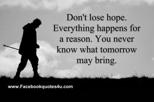 Never Lose Hope Quotes Tumblr Don't lose hope