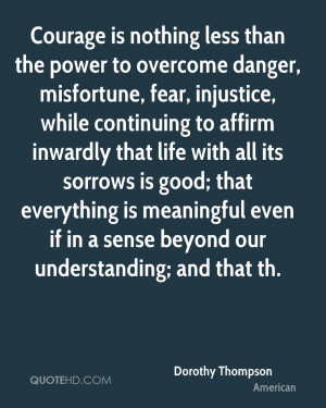 Overcoming Fear Quotes Bible Power to overcome danger,