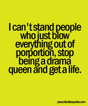 Displaying (14) Gallery Images For Drama Quotes...