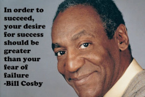 TIRED...BILL COSBY; Yes! Yes! Yes?