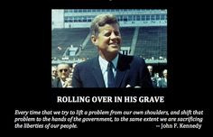 john f kennedy quote oh do the democrats need to read this kennedy ...