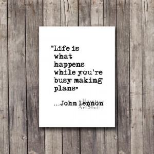John Lennon quote Hipster Typography art Inspirational quote Life ...