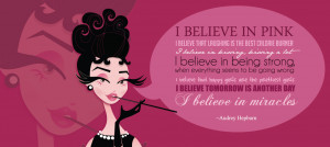 Audrey Hepburn Quotes I Believe In Pink Cover Photo Audrey hepburn ...