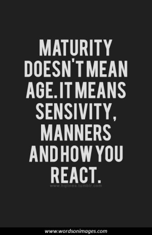 Immaturity quotes...