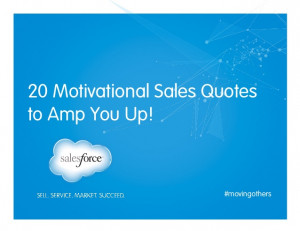 20 Motivational Sales Quotesto Amp You Up!#movingothers
