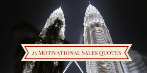 25 motivational sales quotes by krisz rokk sales leave a comment ...