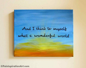 Canvas Painting Of Quotes What A Wonderful World 11x14 - Song Lyrics ...