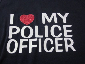 Love My Police Officer ladies tee shirt- perfect for police officer ...
