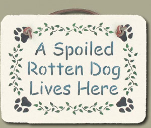 spoiled rotten quotes