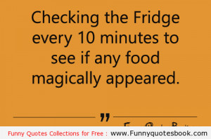 funny quotes about fridge and sweets funny quotes about fridge