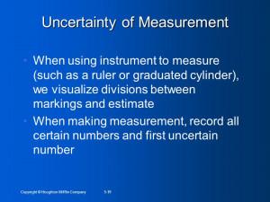 Copyright © Houghton Mifflin Company5-19 Uncertainty of Measurement ...