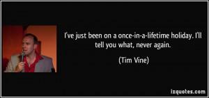 More Tim Vine Quotes