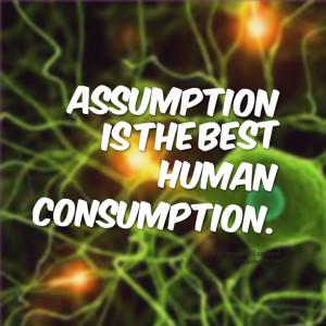 Quotes Picture: beeeeeepumption is the best human consumption