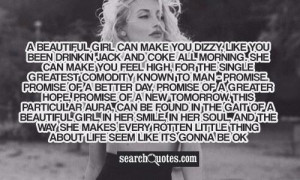 Quotes To Make You Feel Beautiful A beautiful girl can make you
