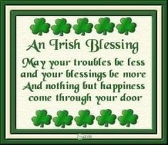 Blessed, Holiday, Ireland, Irish Blessed, Irish Quotes, Things Irish ...