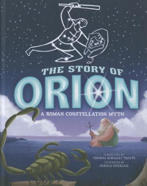 """Start by marking """"The Story of Orion: A Roman Constellation Myth ..."""
