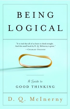 Logical Thinking Quotes Being logical: a guide to good