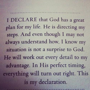 God has a great plan for my life....