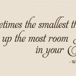 Sometimes the smallest things Winnie the Pooh quote Wall Decal