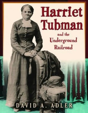 book cover of Harriet Tubman and the Underground Railroad