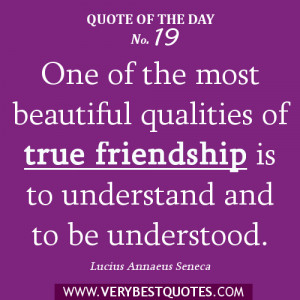Friendship Quote Of The Day 1/8/2013: true friendship is to understand