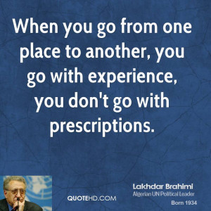 lakhdar-brahimi-lakhdar-brahimi-when-you-go-from-one-place-to-another ...