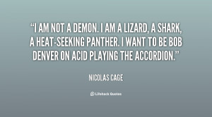 quote-Nicolas-Cage-i-am-not-a-demon-i-am-9182.png