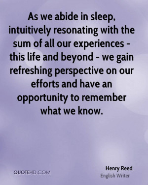 As we abide in sleep, intuitively resonating with the sum of all our ...