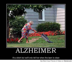 Alzheimer's is a helluva disease