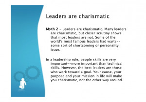 Charismatic Leadership Quotes Leaders are charismatic Myth 2