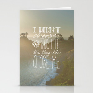 Oddly Placed Quotes 2 : Thug Life Stationery Card