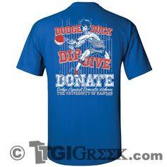 Dodge Duck Dip Dive Donate More